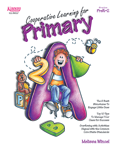 Cooperative Learning for Primary (Grades PreK-2)