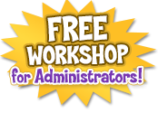 Free Workshop for Administrators!