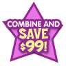 Combine and SAVE $99!