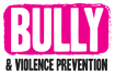 Bully and Violence Prevention