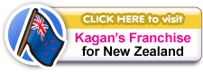 Click Here to visit Kagan's Franchise for New Zealand