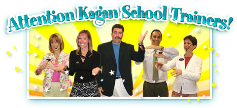Attention Kagan School Trainers!
